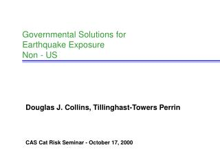 Governmental Solutions for Earthquake Exposure Non - US