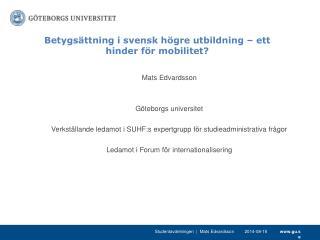 Betygsättning i svensk högre utbildning – ett hinder för mobilitet?