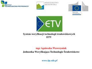 System weryfikacji technologii środowiskowych ETV