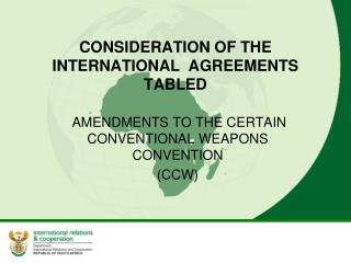 CONSIDERATION OF THE INTERNATIONAL  AGREEMENTS TABLED