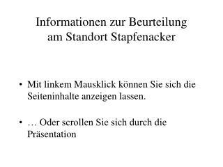 Informationen zur Beurteilung  am Standort Stapfenacker