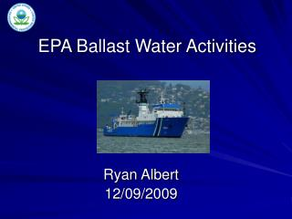 EPA Ballast Water Activities