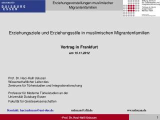 Erziehungsziele und Erziehungsstile in muslimischen Migrantenfamilien Vortrag in Frankfurt