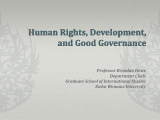Human Rights, Development, and Good Governance