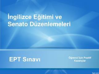 EPT Sınavı