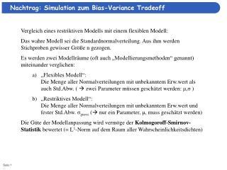 Vergleich eines restriktiven Modells mit einem flexiblen Modell: