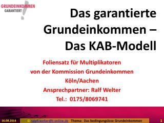 Das garantierte Grundeinkommen – Das KAB-Modell
