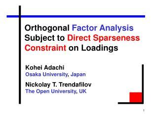 Kohei Adachi  Osaka University ,  Japan