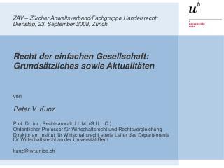 ZAV – Zürcher Anwaltsverband/Fachgruppe Handelsrecht:   Dienstag, 23. September 2008, Zürich