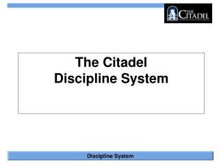The Citadel  Discipline System