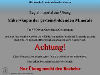 Begleitmaterial zur Übung  Mikroskopie der gesteinsbildenden Minerale