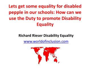 Lets get some equality for disabled pepple in our schools: How can we use the Duty to promote Disability Equality