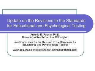Update on the Revisions to the Standards  for Educational and Psychological Testing