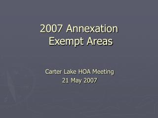 2007 Annexation   Exempt Areas