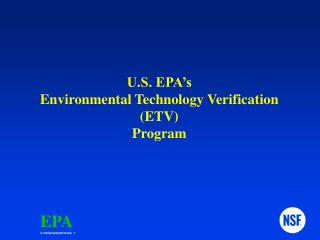 U.S. EPA's Environmental Technology Verification (ETV) Program