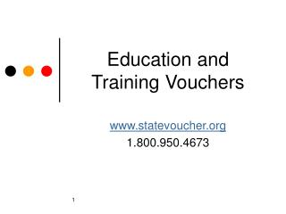 Education and  Training Vouchers