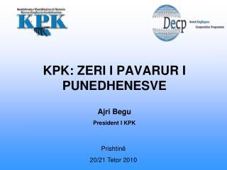 KPK: ZERI I PAVARUR I PUNEDHENESVE
