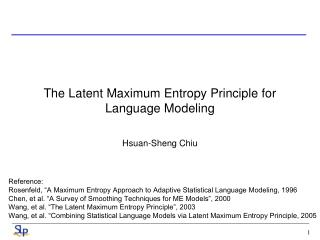 The Latent Maximum Entropy Principle for Language Modeling