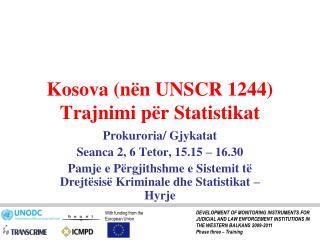 Kosova (nën UNSCR 1244)  Trajnimi për Statistikat