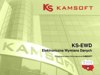 KS-EWD Elektroniczna Wymiana Danych