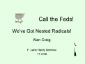 Call the Feds  We ve Got Nested Radicals