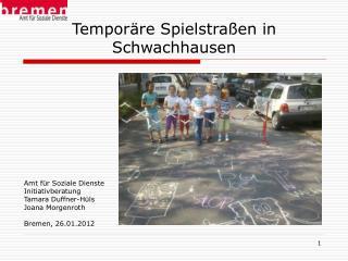 Temporäre Spielstraßen in Schwachhausen