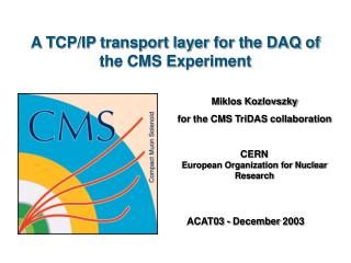 A TCP/IP transport layer for the DAQ of the CMS Experiment