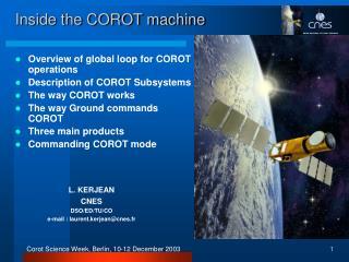Inside the COROT machine