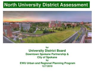 for University District Board Downtown Spokane Partnership &  City of Spokane by