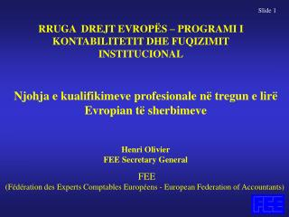 FEE (Fédération des Experts Comptables Européens - European Federation of Accountants)