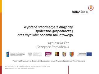Wybrane informacje z diagnozy społeczno-gospodarczej  oraz wyników badania ankietowego