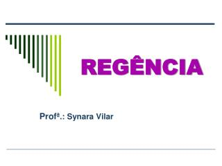 Profª .: Synara Vilar
