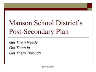 Manson School District's Post-Secondary Plan