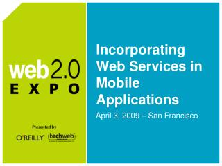 Incorporating Web Services in Mobile Applications