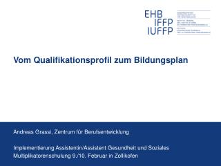 Vom Qualifikationsprofil zum Bildungsplan