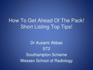 How To Get Ahead Of The Pack! Short Listing Top Tips!