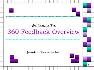 Welcome To: 360 Feedback Overview
