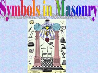 Symbols in Masonry