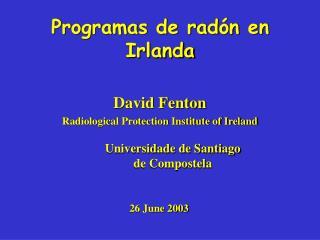 Programas de radón en Irlanda