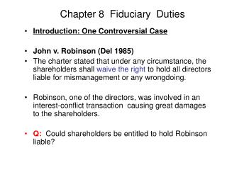 Chapter 8  Fiduciary  Duties