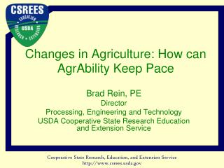 Changes in Agriculture: How can AgrAbility Keep Pace
