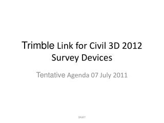 Trimble  Link for Civil 3D 2012 Survey Devices
