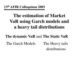 13 th  AFIR Colloquium 2003