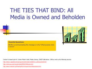 THE TIES THAT BIND: All Media is Owned and Beholden