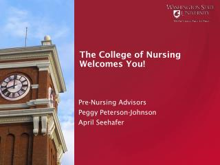 The College of Nursing Welcomes You!