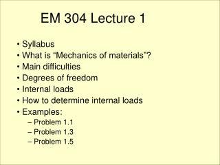 EM 304 Lecture 1