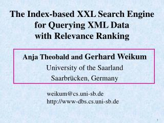 The Index-based XXL Search Engine for Querying XML Data with Relevance Ranking