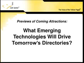 What Emerging Technologies Will Drive Tomorrow's Directories?