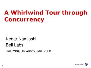 A Whirlwind Tour through Concurrency