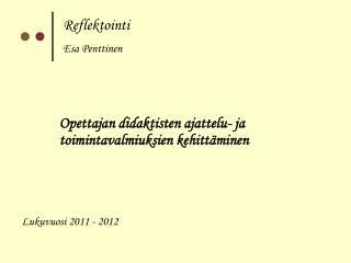 Reflektointi Esa Penttinen
